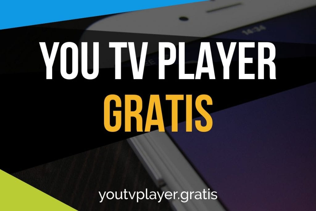 YOU TV PLAYER GRATIS PARA【IOS Android Iphone PC】